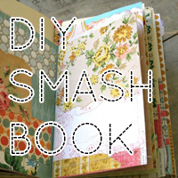 Start a Smash Book (DIY)