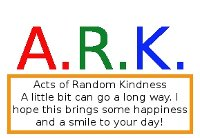 A.R.K. Acts of Random Kindness