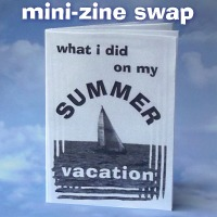 AUG mini zine - What I did on my Summer Vacation