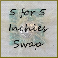 5 For 5 Inchies Swap (Newbies Welcome!) - Edited